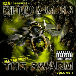 ALBUM: Wu-Tang Clan - Wu-Tang Killa Bees: The Swarm