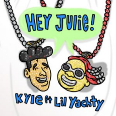 Kyle Ft. Lil Yachty – Hey Julie!