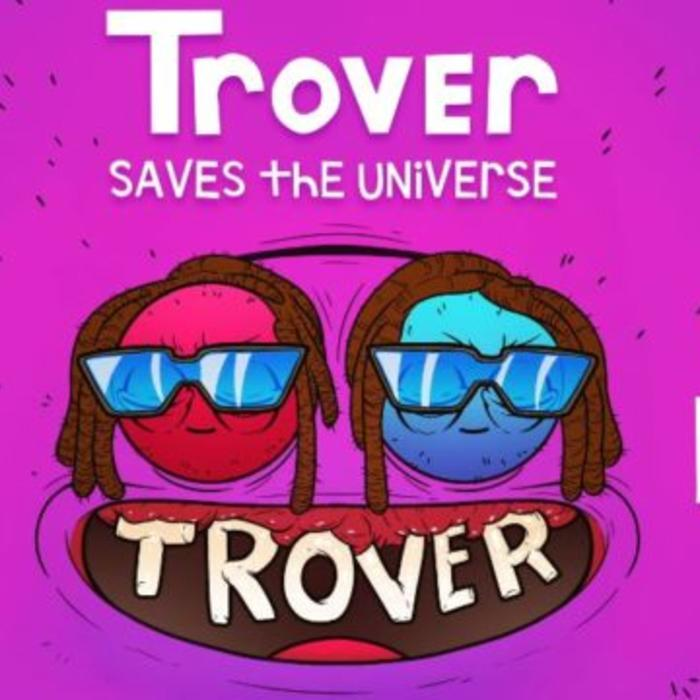 T-Pain – Trover Saves The Universe
