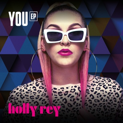 Holly Rey – Looking For You (EP Version)