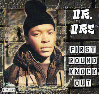 ALBUM: Dr. Dre - First Round Knock Out