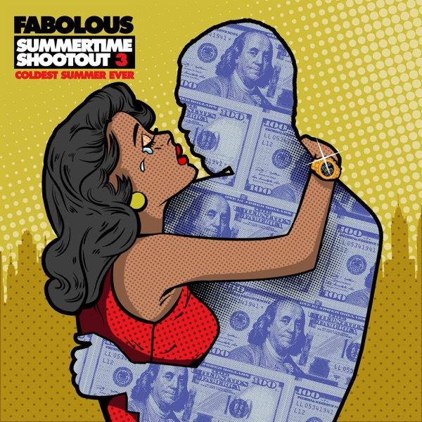 ALBUM: Fabolous – Summertime Shootout 3: Coldest Summer Ever