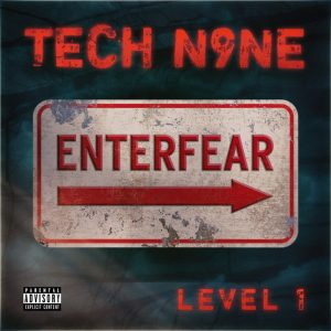 EP: Tech N9ne – EnterFear Level 1
