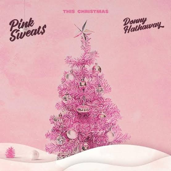 Pink Sweat$ Ft. Donny Hathaway – This Christmas