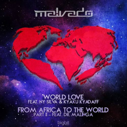 DJ Malvado Ft. Dr. Malinga – From Africa To The World (Pt. 2)