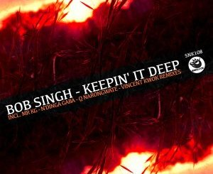 Bob Singh – Keepin' It Deep (MR KG Sunset Mix)