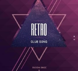Budda Sage & Froote (Epic Rhythm) – Retro (Club Song)