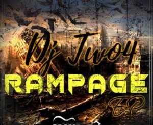 EP: DJ Two4 – Rampage