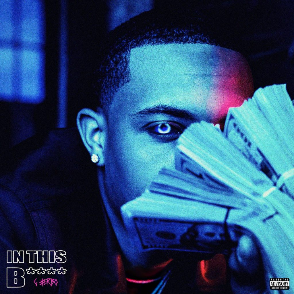 G Herbo – In This Bitch