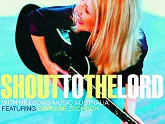 ALBUM: Hillsong Worship - Shout to the Lord (Trax)