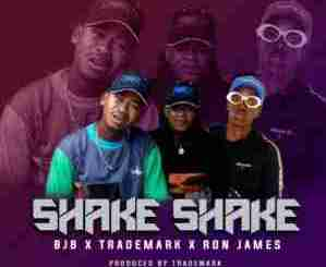 TradeMark, BJB & Ron James – Shake Shake