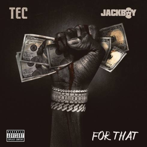 Jackboy & TEC – For That