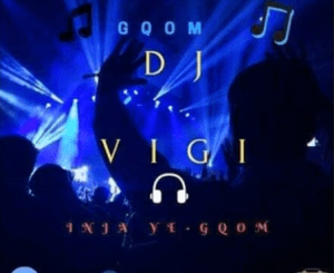 Dj Vigi – Emotional Gqom 11 March 2020