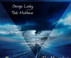 George Lesley & Tlale Makhane – The Atmosphere (Saint Evo Remix)