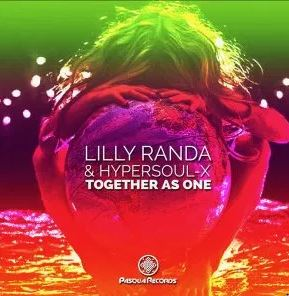 Lilly Randa & HyperSOUL-X – Together As One (Original Mix)