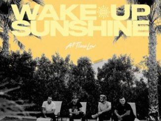 ALBUM: All Time Low – Wake Up, Sunshine