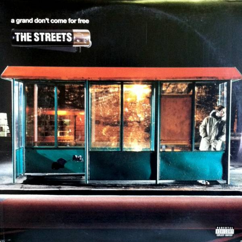ALBUM: The Streets - A Grand Don't Come for Free