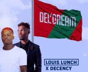 Louis Lunch & Decency – Ha Layela Ft. King Austin, Twist & Shimza