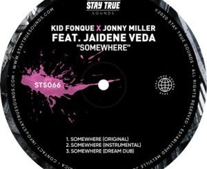 Kid Fonque & Jonny Miller – Somewhere Ft. Jaidene Veda