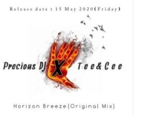 Precious DJ & Tee&Cee – Horizon Breeze