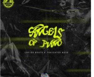 Toxicated Keys & Lay-Go – Angels Of Piano