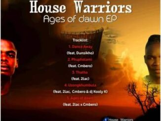 House Warriors – Ages Of Dawn