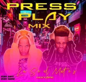 LaSoulMates - Press Play Part 2 (Mixtape)