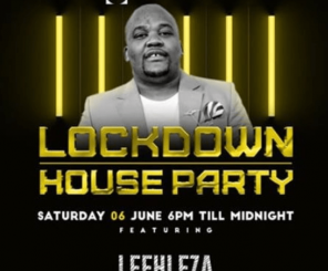 Leehleza - Lockdown House Party Season 2 Mix