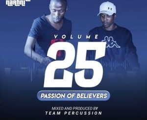Team Percussion - Passion Of Believers Vol 25