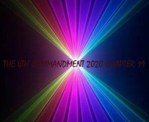 The Godfathers Of Deep House SA – The 4th Commandment 2020 Chapter 19
