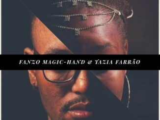 Fanzo Magic-Hand – Breathe Ft. Tazia Farrao