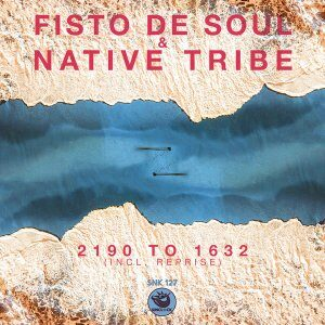 Fisto De Soul – 2190 to 1632 (Re-Defined Afromytes) Ft. Native Tribe