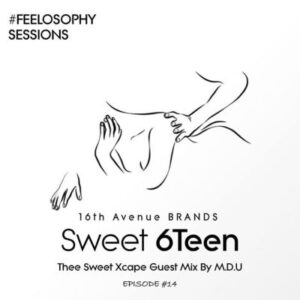 M.D.U - Thee Sweet Xcape Guest Mix Episode 14