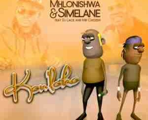 MHLONISHWA – KON'LOKO FT. DJ LACE, SIMELANE & MR CHOZEN