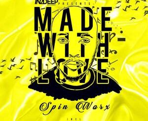 Spin Worx – in2deep Records Presents Made With Love