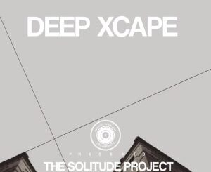 Deep Xcape – The Solitude Project