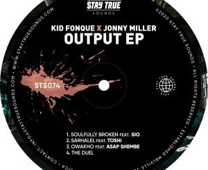 Kid Fonque - Output Ft. Jonny Miller