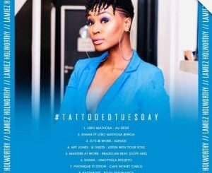 Lamiez Holworthy – TattoedTuesday 55 (The Morning Flava Mix)