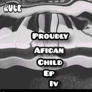 Rule Team Konka – Proudly African Child IV