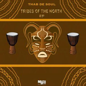 Thab De Soul – Tribes Of The North