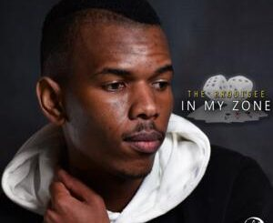 The Prodigee – In My Zone