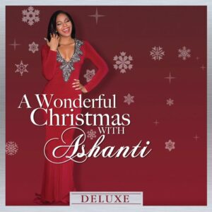 ALBUM: Ashanti - A Wonderful Christmas With Ashanti (Deluxe)