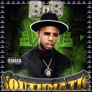 ALBUM: B.o.B - Southmatic