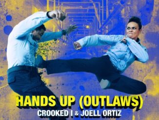 Crooked I – Hands Up (Outlaws) (from Welcome To Sudden Death) [feat. Joell Ortiz]