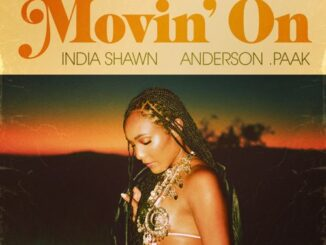 India Shawn – Movin' On (feat. Anderson .Paak)