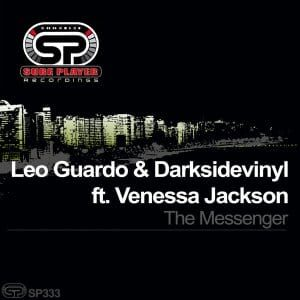 Leo Guardo - The Messenger Ft. Darksidevinyl & Venessa Jackson