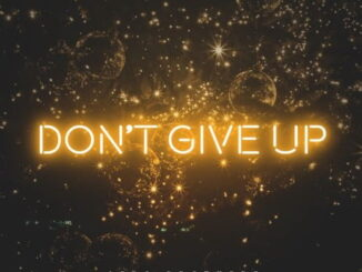 Melisa Peter – Don't Give Up Ft. Afro Brotherz