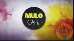 Mulo Cafe – Feel Up The Ngodja (Original Mix) ft Sir Trill