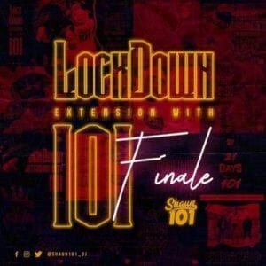 Shaun101 – Lockdown Extension With 101 Final Mix