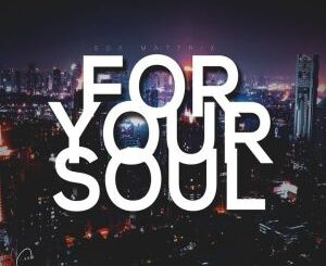 Soa Mattrix – For Your Soul 2